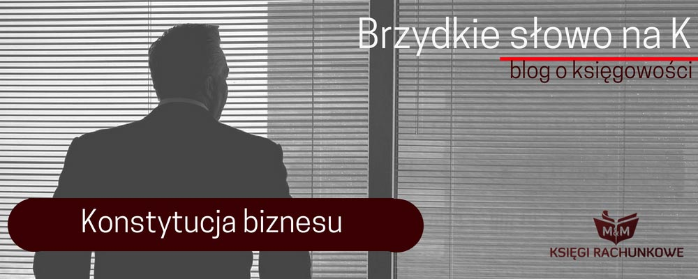 Konstytucja biznesu – podsumowanie