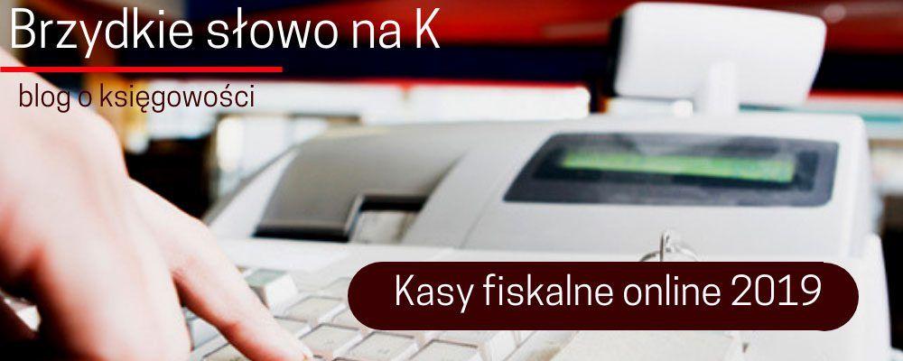 Kasy fiskalne online – zmiany w 2019 r.