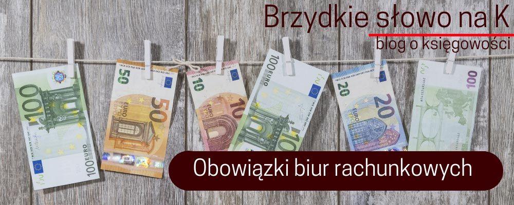 Biuro rachunkowe, a obowiązek przeciwdziałaniu praniu brudnych pieniędzy