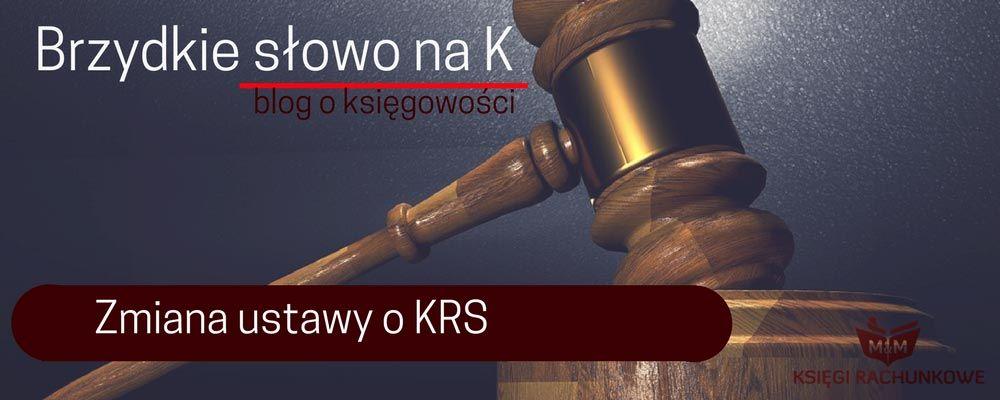 Zmiana ustawy o KRS