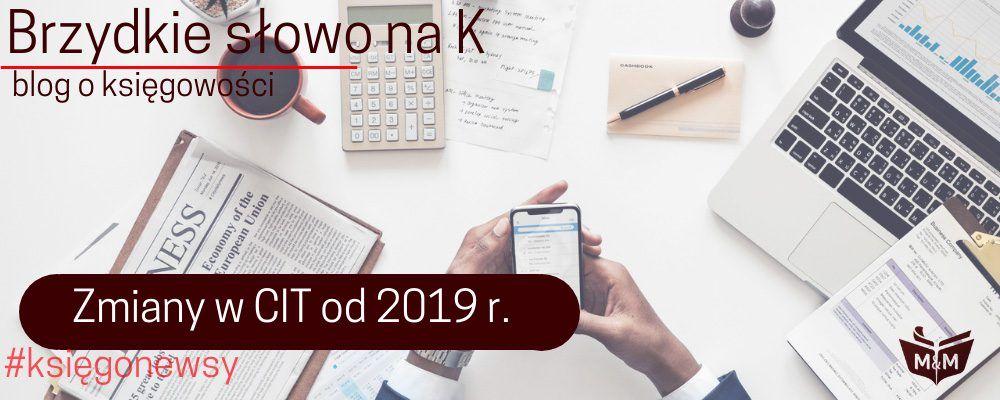 Zmiany w CIT od 2019 r.