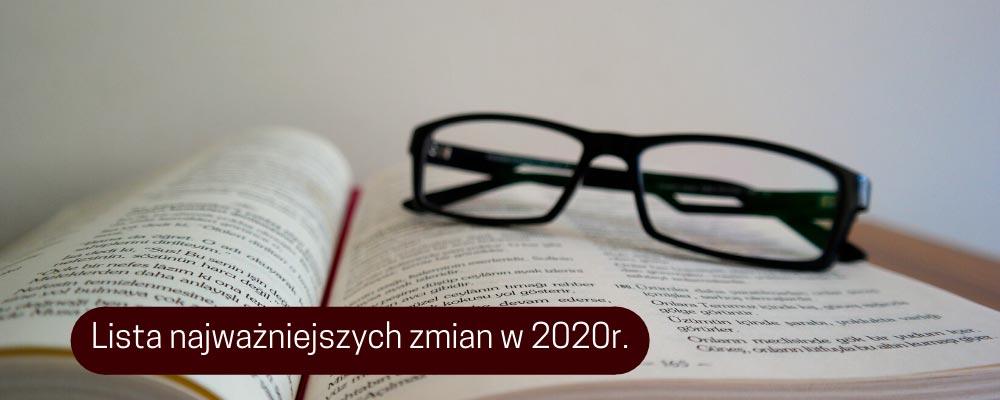 Ważne zmiany przepisów w 2020r.