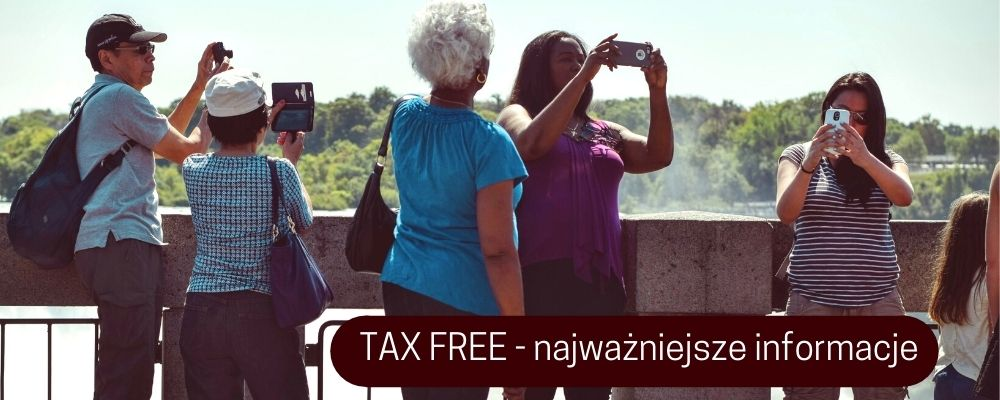 TAX FREE – najważniejsze informacje i zmiany